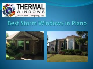 Storm windows in Plano