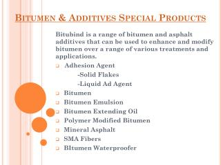 Bitumen & Addictives Special Products