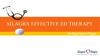 Silagra Effective ED Therapy