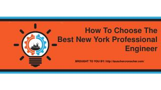 How To Choose The Best New York Professional Engineer