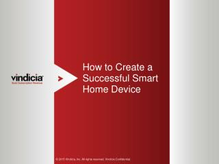 How to Create a Successful Smart Home Device | Vindicia