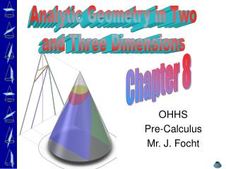 OHHS Pre-Calculus Mr. J. Focht
