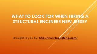 What To Look For When Hiring A Structural engineer New Jersey