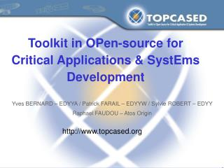 Toolkit in OPen-source for Critical Applications  SystEms Development
