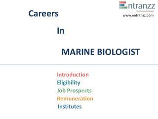 Careers In MARINE BIOLOGIST