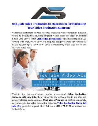 Use Utah Video Production to Make Room for Marketing Your Video Production Company