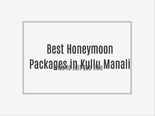 Best Honeymoon Packages in Kullu Manali