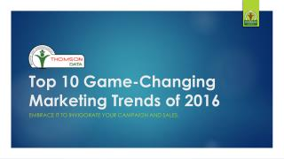 Top 10 Game-Changing Marketing Trends of 2016