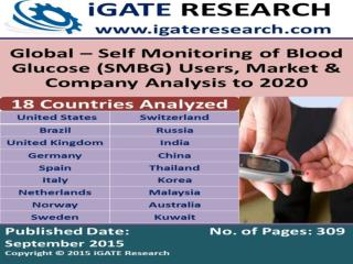 Global Self Monitoring of Blood Glucose (SMBG) Market and Forecast