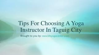 Tips For Choosing A Yoga Instructor In Taguig City