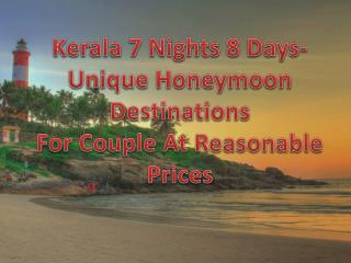 Kerala Honeymoon Package | 7 Nights 8 Days Honeymoon Package