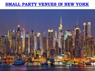 SMALL PARTY VENUES IN NEW YORK