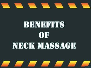 Benefits of Neck Massage
