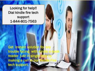 Kindle fire support number 1-844-801-7563