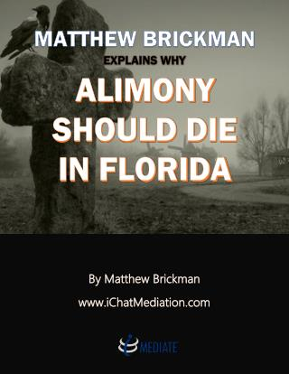 Matthew Brickman Explains Why Alimony Reform Should Die In Florida