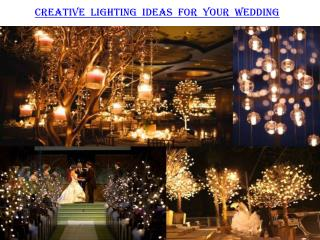 Creative lighting ideas for your wedding