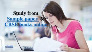 Study From Sample Paper and CBSE Books Online