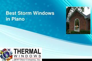 Best Storm Windows in Plano