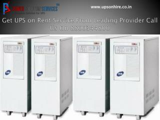 Get ups on rent service from leading provider call 880034480