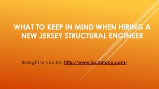 What To Keep In Mind When Hiring A New Jersey Structural Engineer