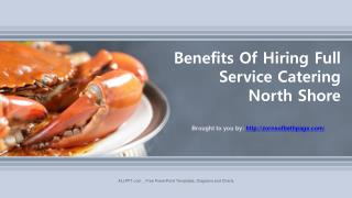 Benefits Of Hiring Full Service Catering North Shore