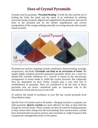 Uses of Crystal Pyramids