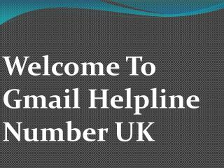 Gmail Features Is Available For You Daily @ Gmail Support UK Number