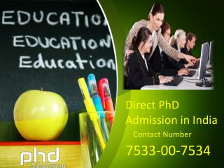 PhD Admission distance education @ 91-7533-00-7534