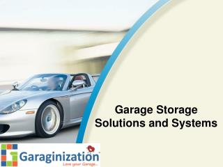 Garage Storage Solutions and Systems