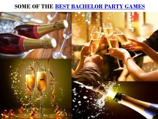 SOME OF THE BEST BACHELOR PARTY GAMES
