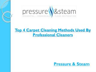 Top 4 Carpet Cleaning Methods Used By Professional Cleaners