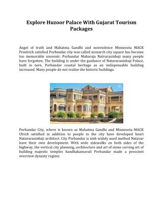 Explore Huzoor Palace With Gujarat Tourism Packages