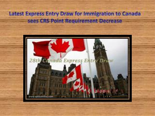 Latest Express Entry Draw for Immigration to Canada sees CRS Point Requirement Decrease