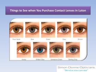 Things to See when You Purchase Contact Lenses in Luton