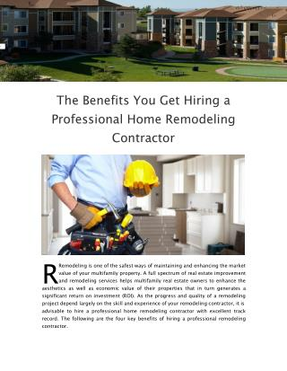 The Benefits You Get Hiring a Professional Home Remodeling Contractor
