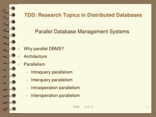 TDD: Research Topics in Distributed Databases