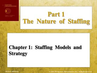 Chapter 1:  Staffing  Models  and  Strategy