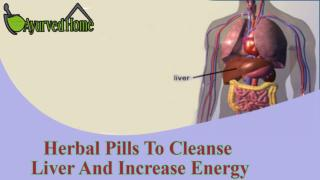 Herbal Pills To Cleanse Liver And Increase Energy