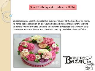 Send Birthday cake online in Delhi