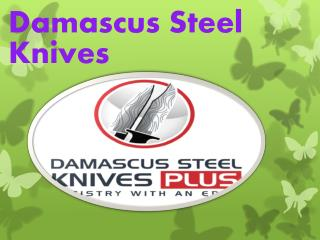 Damascus Steel Knives