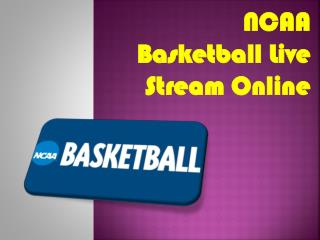 NCAA Basketball Live Stream Online