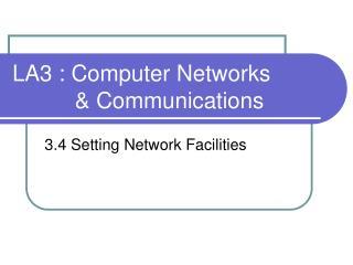 LA3 : Computer Networks & Communications