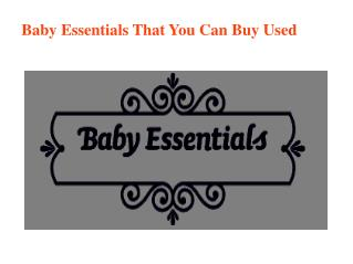 Baby Essentials That You Can Buy Used