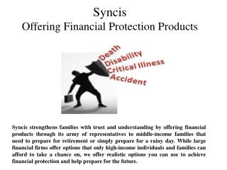 Syncis Offering Financial Protection Products