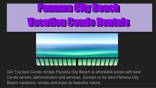 Panama City Beach Vacation Condo Rentals Best In 2016 USA