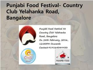 Punjabi Food Festival - Country Club Yelahanka Road, Bangalore