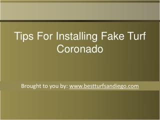 Tips For Installing Fake Turf Coronado