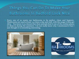 Things You Can Do To Make Your Bathrooms in Bedford Look Nice