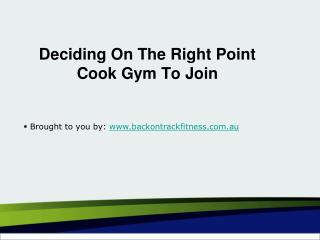 Deciding On The Right Point Cook Gym To Join