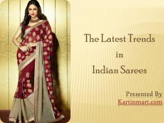 The Latest Trends in Indian Sarees